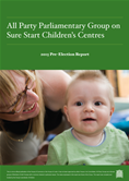 All Party Parliamentary Group on Sure Start: 2015 Pre-Election Report main photo
